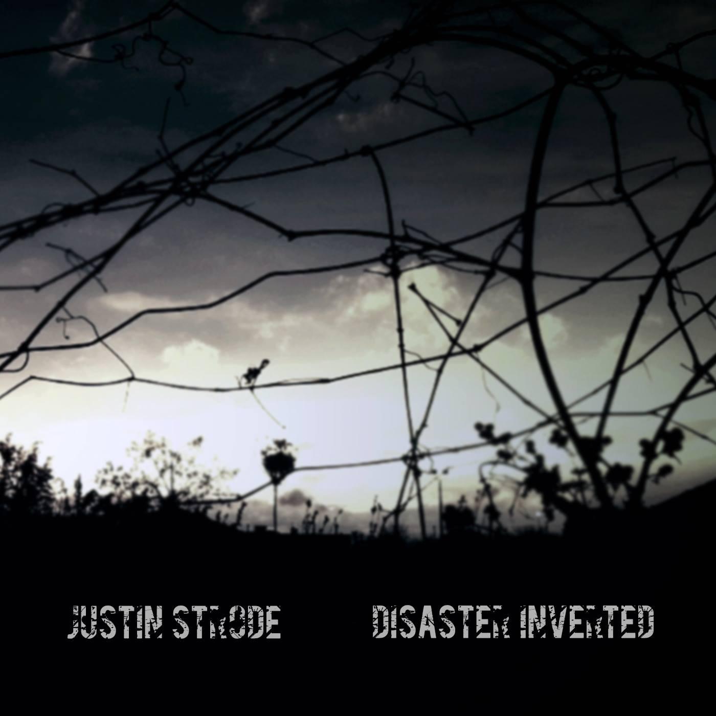 Justin Strode – Disaster Inverted (CD)